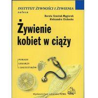 Książki kulinarne i przepisy, Żywienie kobiet w ciąży (opr. miękka)