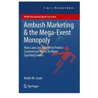 Biblioteka biznesu, Ambush Marketing & the Mega-Event Monopoly