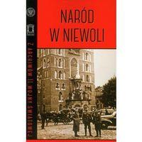Historia, Naród w niewoli. Seria: Z archiwów II Wojny Światowej (opr. miękka)