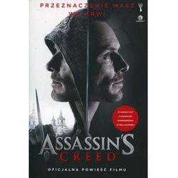 Assassin's Creed. Oficjalna powieść filmu - Wyprzedaż do 90% (opr. miękka)