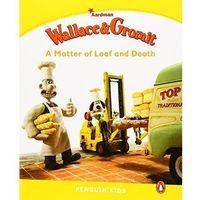 Książki do nauki języka, Wallace and Grommit: A Matter of Loaf and Death. Penguin Kids. Poziom 6 (opr. miękka)