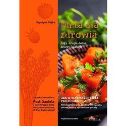 Dieta Dla Zdrowia Zupy Drugie Dania Desery Koktajle - Krystyna Dajka (opr. broszurowa)