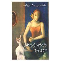 Poezja, SKĄD WIEJE WIATR Margasińska Maja
