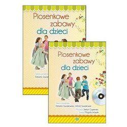 Piosenkowe zabawy dla dzieci z płytą CD. Darmowy odbiór w niemal 100 księgarniach!