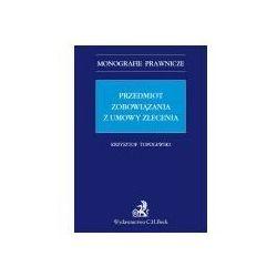 Przedmiot zobowiązania z umowy zlecenia