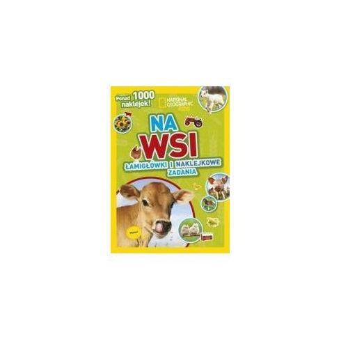 Książki dla dzieci, National Geographic Kids. Na wsi - Praca zbiorowa (opr. broszurowa)