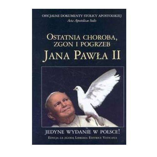 Biografie i wspomnienia, Wielka Enc. Jana Pawła II - Ostatnia choroba... (opr. broszurowa)
