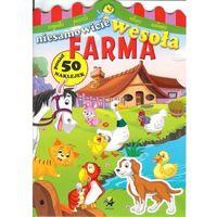 Książki dla dzieci, Niesamowicie wesoła farma (opr. broszurowa)