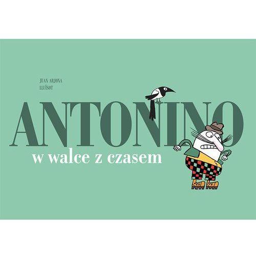Książki dla dzieci, Antonino w walce z czasem. (opr. twarda)