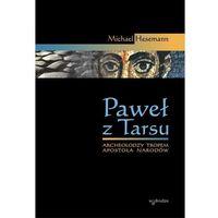 Biografie i wspomnienia, Paweł z Tarsu - Wysyłka od 3,99 - porównuj ceny z wysyłką (opr. twarda)