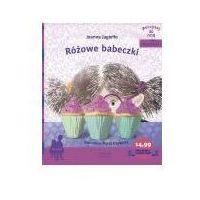 Książki dla dzieci, Różowe babeczki - Joanna Jagiełło (opr. miękka)