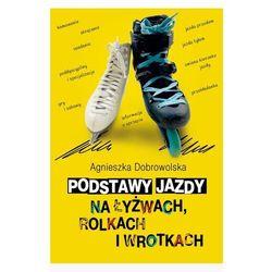 Podstawy jazdy na łyżwach, rolkach i wrotkach (opr. broszurowa)