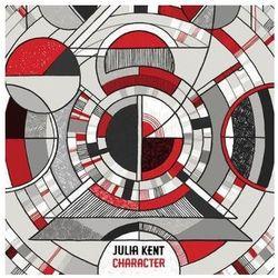 Character - Kent, Julia (Płyta CD)