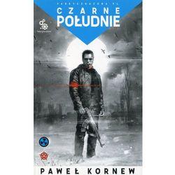 Uniwersum Przygranicza Przygody Śliskiego Tom 4 Czarne południe - Paweł Kornew