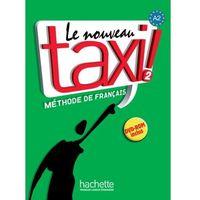 Książki do nauki języka, Le Nouveau Taxi ! 2 Podręcznik + Dvd-Rom (opr. miękka)