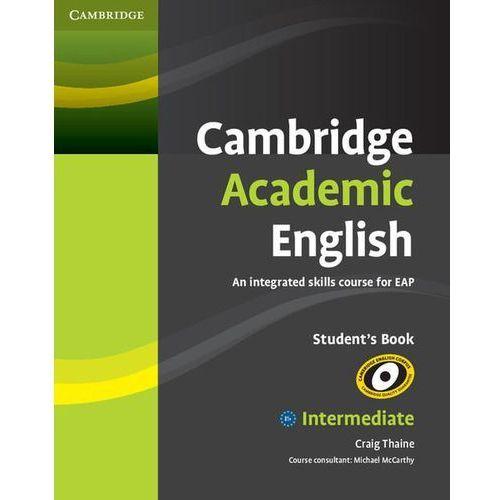 Książki do nauki języka, Cambridge Academic English B1+ Intermediate Student's Book (podręcznik) (opr. miękka)