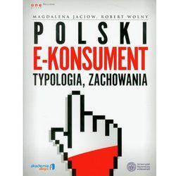 Polski e-konsument typologia, zachowania (opr. miękka)