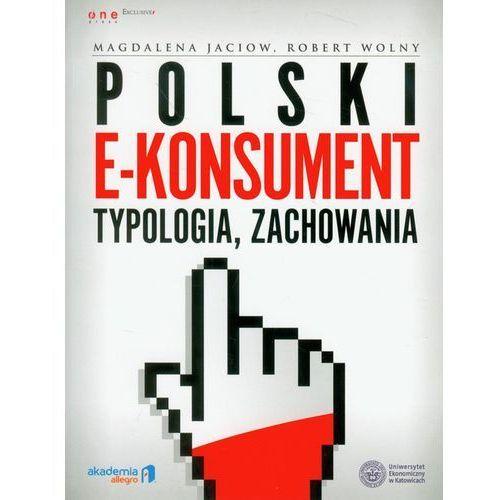 Biblioteka biznesu, Polski e-konsument typologia, zachowania (opr. miękka)