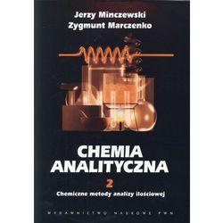 Chemia analityczna t.2 Chemiczne metody analizy ilościowej (opr. miękka)