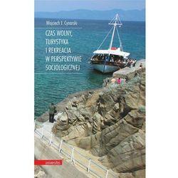 Czas wolny, turystyka i rekreacja w perspektywie socjologicznej (opr. miękka)