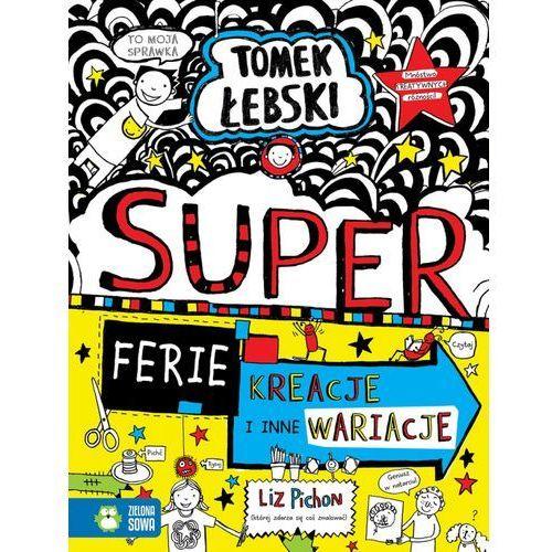 Książki dla dzieci, Superferie. Kreacje i inne wariacje. Tomek Łebski. Tom 16 (opr. miękka)