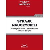 E-booki, Strajk nauczycieli. Wynagrodzenie i składki ZUS za czas strajku