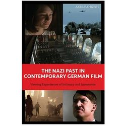 Nazi Past in Contemporary German Film - Viewing Experiences of Intimacy and Immersion