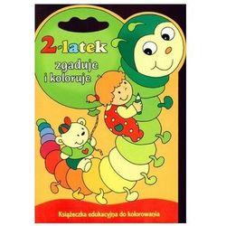 2-latek zgaduje i koloruje. Książeczka edukacyjna do kolorowania Joanna Myjak