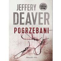 E-booki, Pogrzebani - Jeffery Deaver (MOBI)