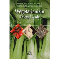 Książki kulinarne i przepisy, Wegetarianizm. Zalety i Wady (opr. miękka)