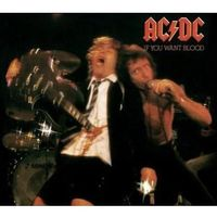 Rock, AC/DC - If You Want Blood You've Got It