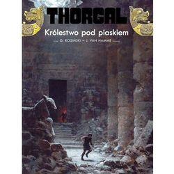 Thorgal t. 26 królestwo pod piaskiem - grzegorz rosiński,jean van hamme (opr. twarda)