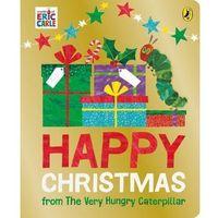 Książki do nauki języka, Happy Christmas from The Very Hungry Caterpillar - książka (opr. twarda)