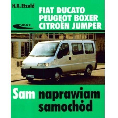 Biblioteka motoryzacji, Fiat Ducato, Peugeot Boxer, Citroen Jumper (opr. miękka)
