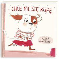 """Książki dla dzieci, Książka """"Chce mi się kupę"""" wydawnictwo Nasza Księgarnia 9788310133090 (opr. twarda)"""