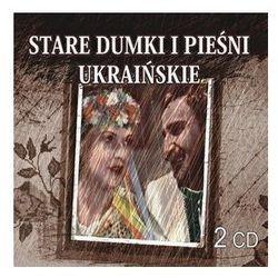 Stare Dumki I Pieśni Ukraińskie 2 CD