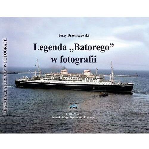 Pozostałe książki, Legenda Batorego w fotografii Drzemczewski Jerzy