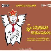 Audiobooki, Ze sztambucha starego komucha audiobook - Andrzej Kalinin