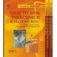 Książki medyczne, Atlas technik iniekcyjnych w leczeniu bólu Tom 1-3 (opr. twarda)