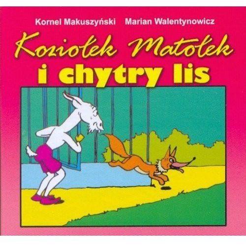 Książki dla dzieci, Koziołek Matołek i chytry lis [Makuszyński Kornel] (opr. kartonowa)