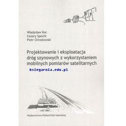 Projektowanie i eksploatacja dróg szynowych z wykorzystaniem mobilnych pomiarów satelitarnych (opr. miękka)