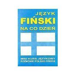 Język fiński na co dzień z płytą CD Mini kurs językowy Rozmówki polsko-fińskie - Praca zbiorowa