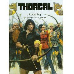 Thorgal 09. Łucznicy (opr. twarda)