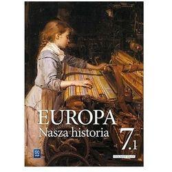 Europa.Nasza historia SP 7 Podr.Proj. pol.- niem.1 praca zbiorowa (opr. broszurowa)