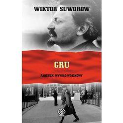 Gru. radziecki wywiad wojskowy w.2020 - wiktor suworow (opr. twarda)