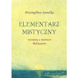 Elementarz mistyczny - Przemysław Sumelka