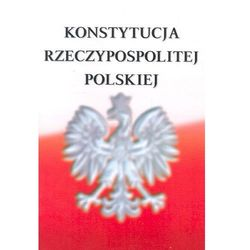 KONSTYTUCJA RZECZYPOSPOLITEJ POLSKIEJ (opr. miękka)