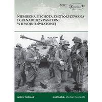 Historia, Niemiecka piechota zmotoryzowana i grenadierzy pancerni w II wojnie światowej