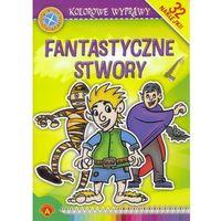Książki dla dzieci, Kolorowe wyprawy - Fantastyczne stwory ALEX (opr. miękka)