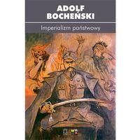 Politologia, Imperializm państwowy (opr. miękka)